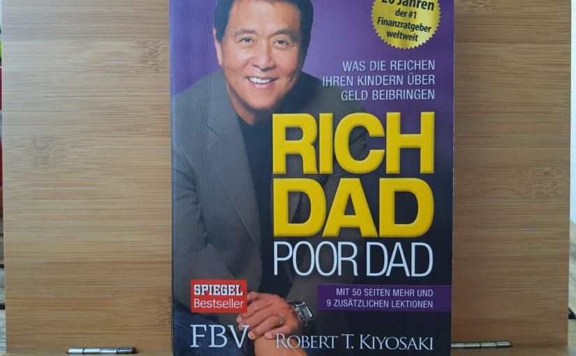 Die Reichen arbeiten nicht für Geld – Rich Dad, Poor Dad – Kapitel 1